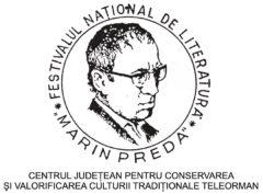 """Festivalul Naţional de Literatură """"Marin Preda"""" ediţia a XVI-a"""