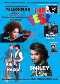 "FESTIVALUL NATIONAL DE MUZICA USOARA ""TELEORMAN POP FEST"" Editia a 48 a Alexandria"