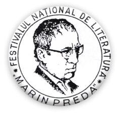 """PREMIILE FESTIVALUL NAȚIONAL DE LITERATURĂ """"MARIN PREDA"""""""
